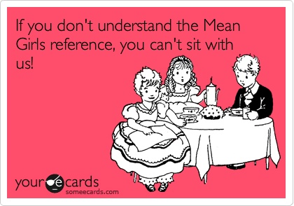 mean girls ecard